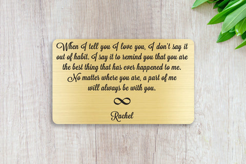 Personalized Wallet Card Insert, When I Tell You I Love You, Gift For Lover, Infinity, Gold