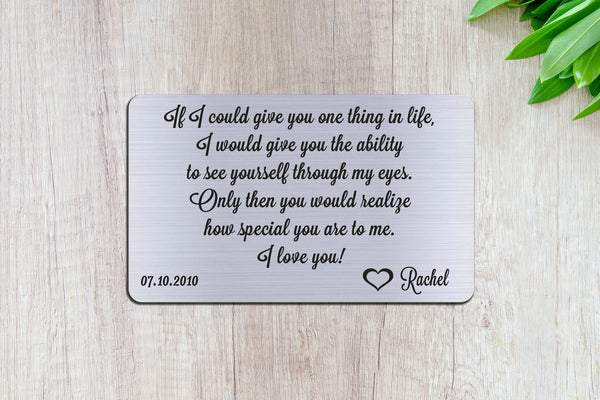 Personalized Wallet Card Insert, See Yourself Through My Eyes, Gift For Lover, Silver