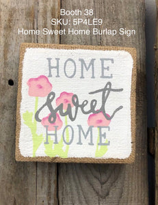 Home Sweet Home Burlap Sign Decor