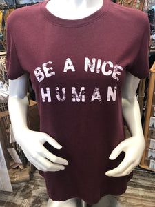 Be a Nice Human Burgundy T-Shirt