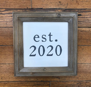 Established 2020 Plaque