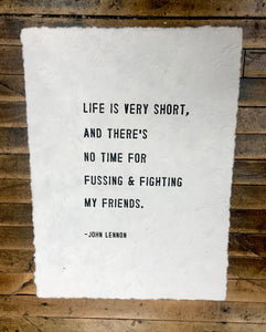 Paper Print – Life is Very Short