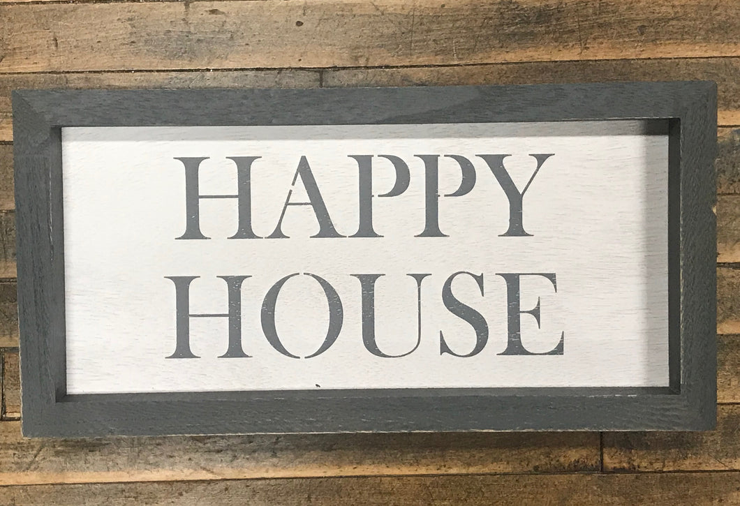 Happy House Frame Sign