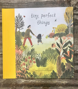 Tiny, Perfect Things Children's Book