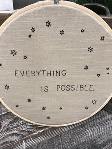 Embroidery Hoop – Everything is Possible