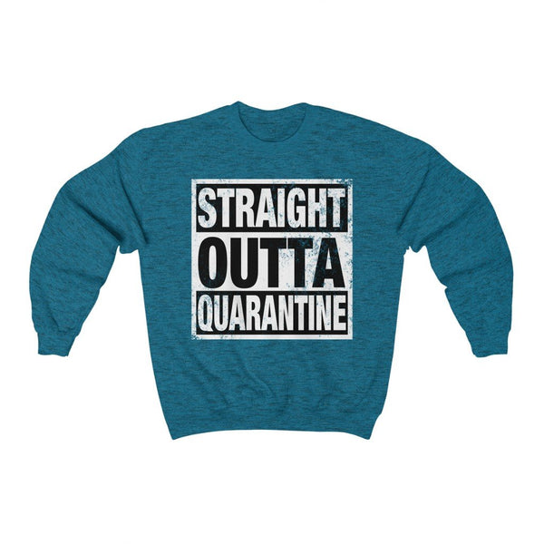 Sweatshirt Antique Sapphire / S Straight Outta Quarantine | Unisex Heavy Blend™ Crewneck Sweatshirt KRG Prints