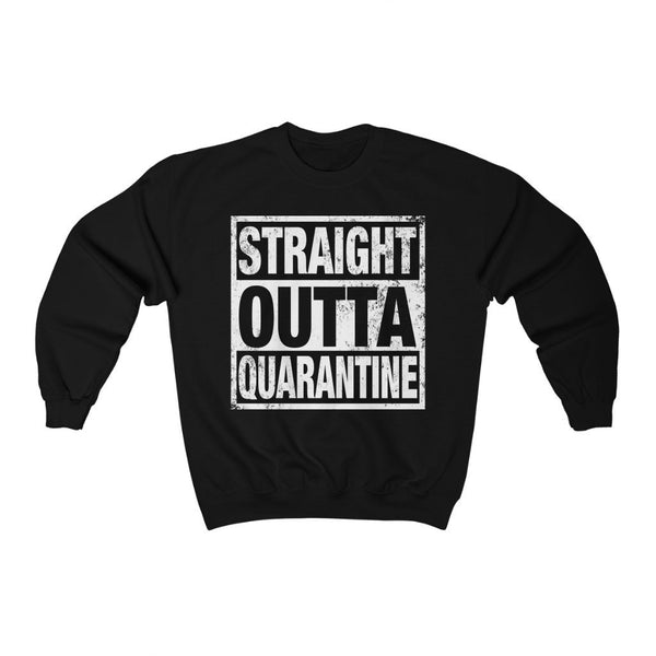 Sweatshirt Black / L Straight Outta Quarantine | Unisex Heavy Blend™ Crewneck Sweatshirt KRG Prints