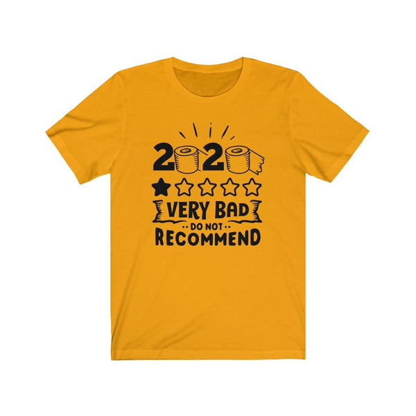 T-Shirt Gold / XS 2020, One Star, Very Bad, Do Not Recommend | Jersey Short Sleeve Tee KRG Prints