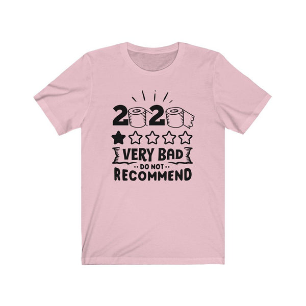 T-Shirt Pink / XS 2020, One Star, Very Bad, Do Not Recommend | Jersey Short Sleeve Tee KRG Prints