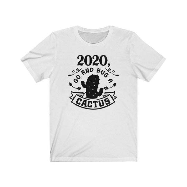 T-Shirt White / XS Go Hug A Cactus 2020 | Jersey Short Sleeve Tee KRG Prints