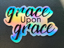 Load image into Gallery viewer, Grace Upon Grace,  John 1:16 Holographic Sticker, Hydroflask Vinyl Waterproof Sticker