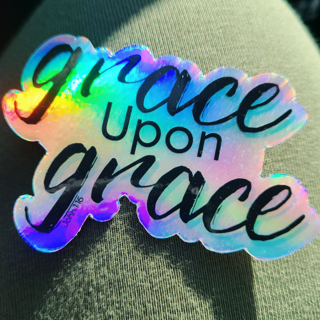 Grace Upon Grace,  John 1:16 Holographic Sticker, Hydroflask Vinyl Waterproof Sticker