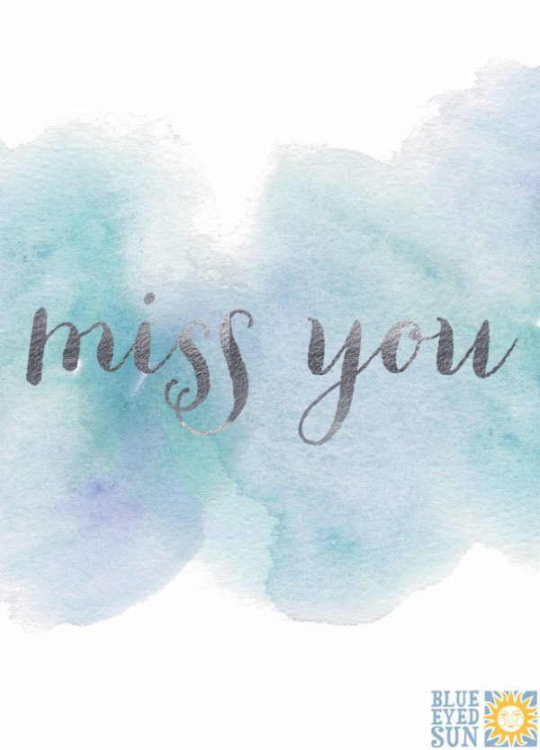 Card- Watercolour Miss You