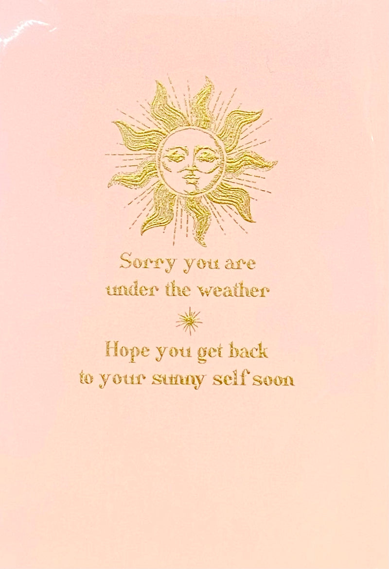 Sorry You Are Under The Weather Card