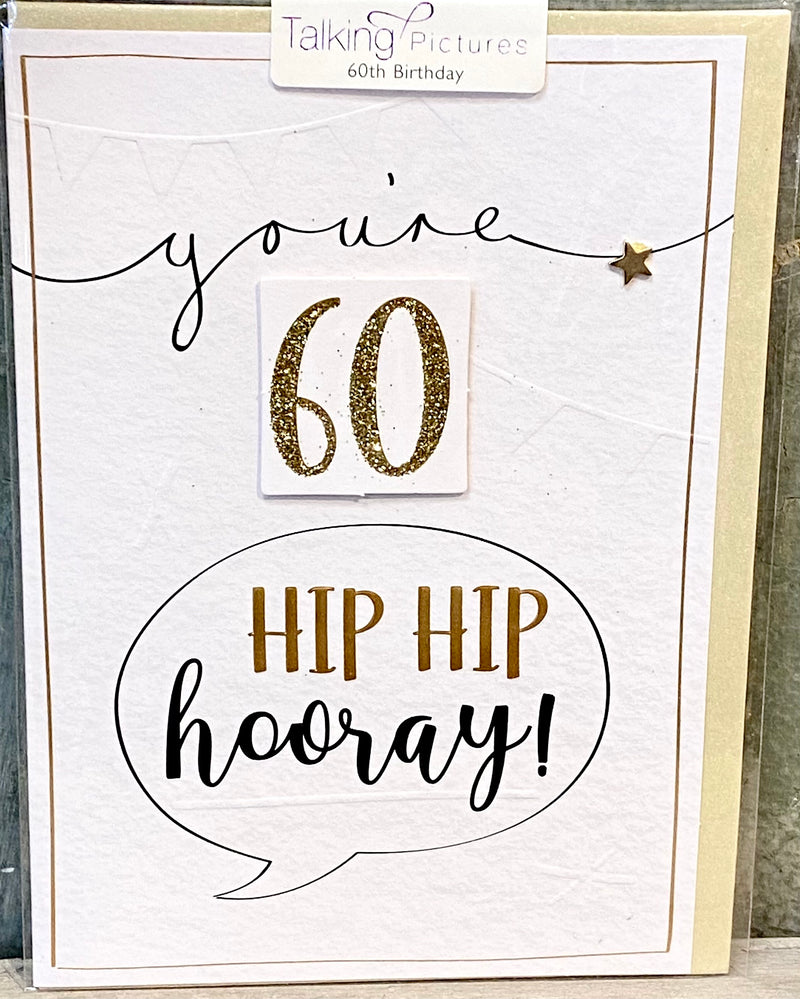 Birthday Card- You're 60 Hip Hip Hooray!