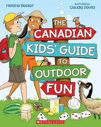 The Canadian Kid's Guide to Outdoor Fun