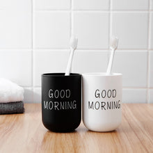 Load image into Gallery viewer, 1Pc Good Morning Cup Water Cups Toothbrush Holder