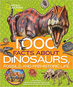 1000 Facts About Dinosaur Fossils by Patricia Daniels