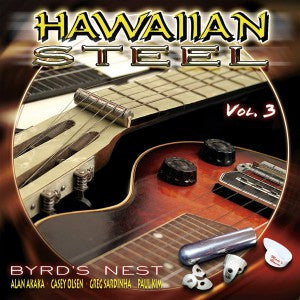 Hawaiian Steel Vol. 3:  Byrd's Nest