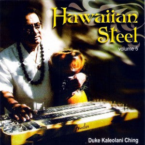Hawaiian Steel Vol. 5:  Duke Kaleolani Ching