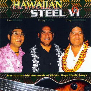 Hawaiian Steel Vol. 6 - Steel Guitar Instrumentals of Classic Hapa Haole Songs