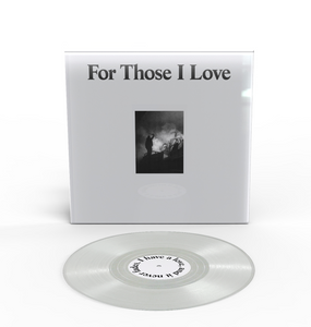 For Those I Love - S/T Dinked Edition No. 97