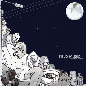 Field Music - Flat White Moon Dinked Edition 100