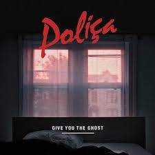 Polica - Give You The Ghost [Ltd Red LP]