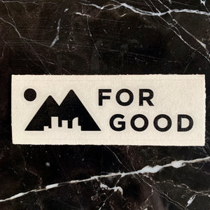 'For Good' Sticker