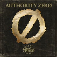 Authority Zero - Live at The Rebel Lounge Double CD