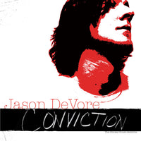 Jason DeVore - Conviction Volume 1 The Smoke House Sessions CD