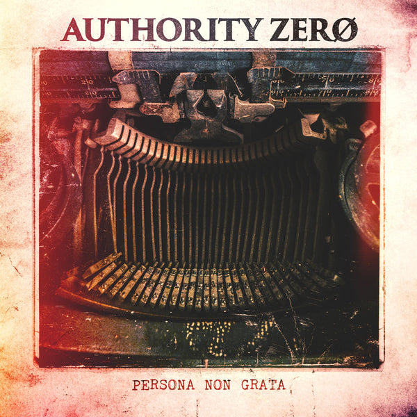 Authority Zero - Persona Non Grata CD