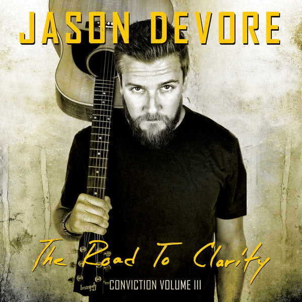 Jason DeVore - Conviction Volume 3 The Road To Clarity CD