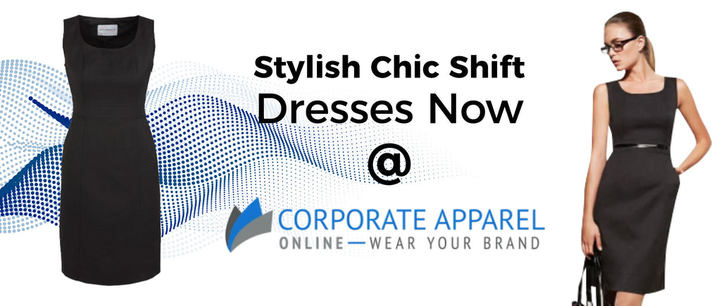 Stylish chic shift dresses now at corporate apparels