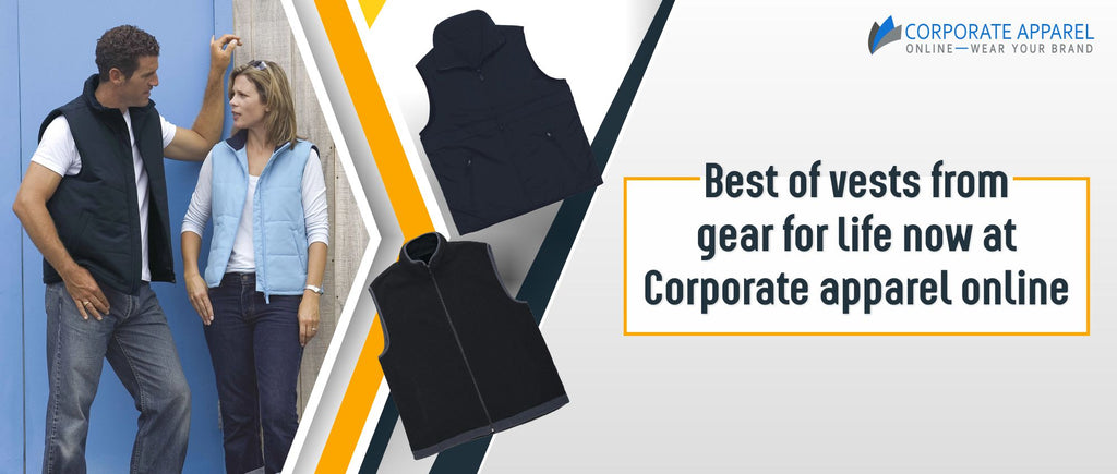 Best of vests from gear for life now at Corporate apparel online
