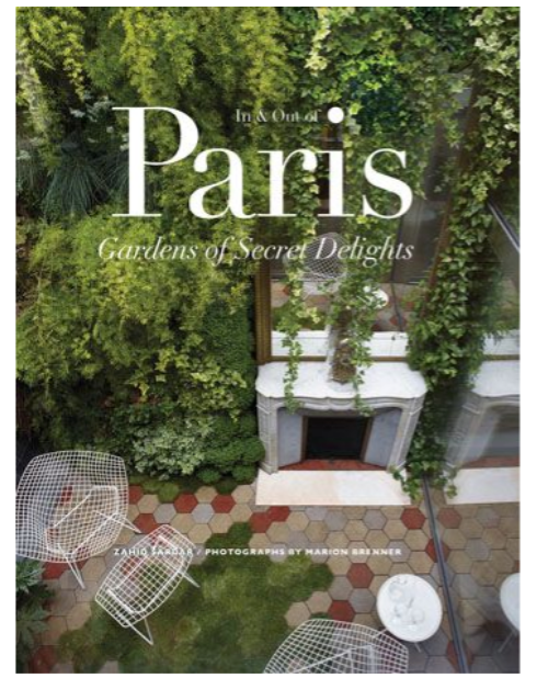 In & Out of Paris: Gardens of Secret Delight