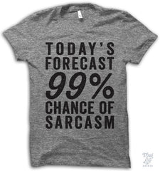 99 Percent Chance Of Sarcasm