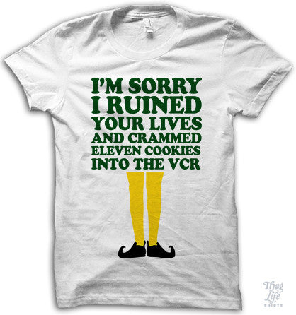 I'm Sorry I Ruined Your Lives Shirt
