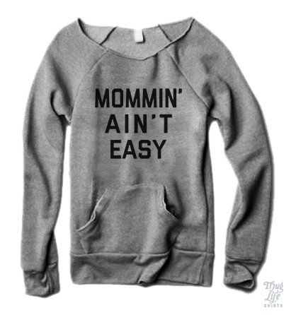 Mommin Aint Easy Sweater