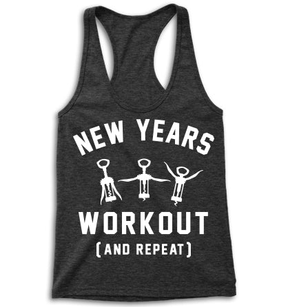 And Repeat New Years Workout Racerback