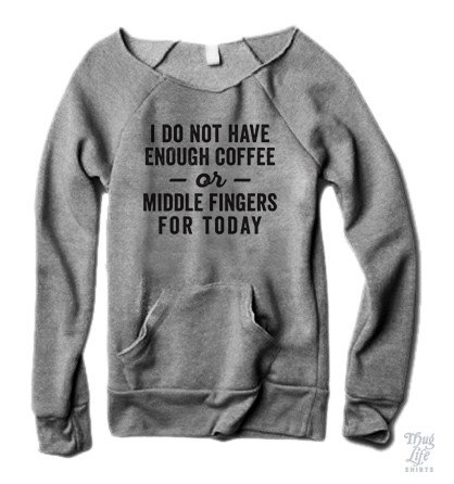 Not Enough Coffee Sweater