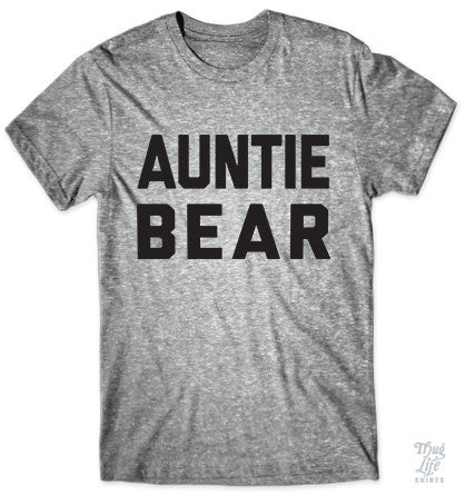 Auntie Bear T Shirt