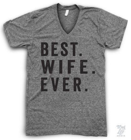 Best Wife Ever V Neck