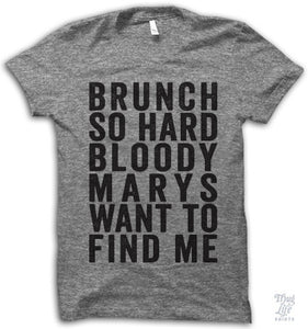 Brunch so hard bloody marys want to find me!