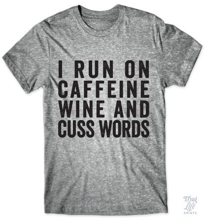 Caffeine Wine Cuss Words