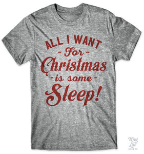 All I want for Christmas is some sleep!