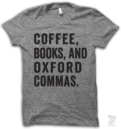 Coffee Books And Oxford Commas