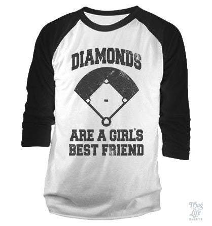Diamonds Are A Girls Best Friend Baseball Shirt