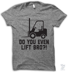 Do You Even Lift Bro