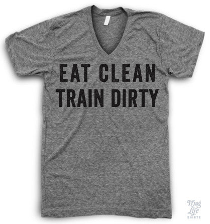 Eat clean train dirty!